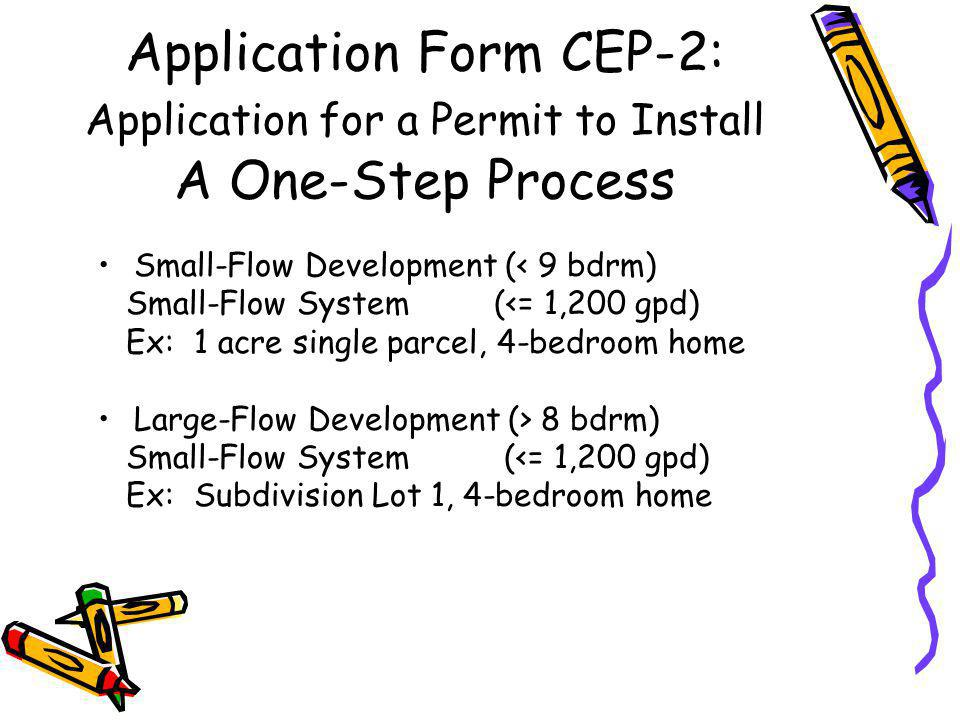 New Permitting Outline CEP-2 Application CEP-3 Application, Parts A & B CEP-4 Permit to Install CEP-4 Approval to Use State-Issued Performance Permit – Review & Issuance by Board