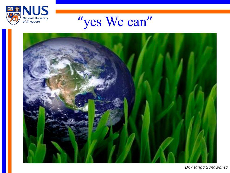 yes We can Dr. Asanga Gunawansa