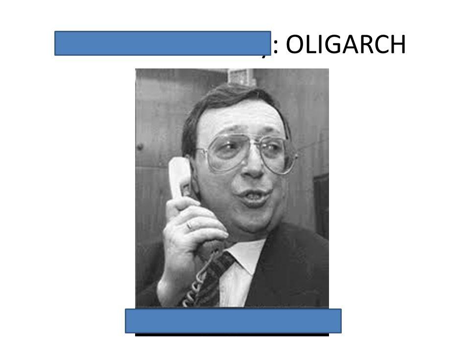 Vladimir Gusinsky: OLIGARCH