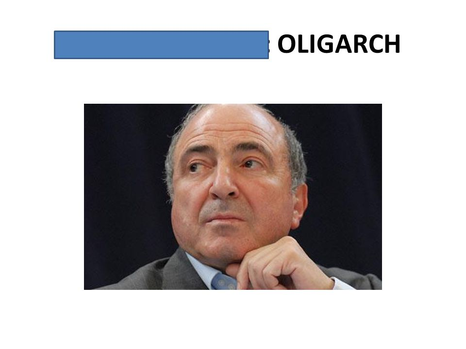 Boris Berezovsky: OLIGARCH