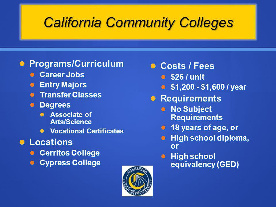 California Community Colleges Programs/Curriculum Programs/Curriculum Career Jobs Career Jobs Entry Majors Entry Majors Transfer Classes Transfer Clas