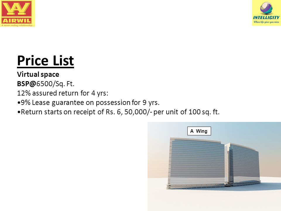 Price List Virtual space BSP@6500/Sq. Ft.