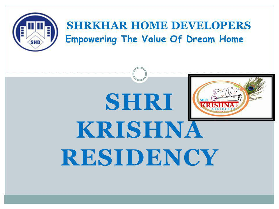 SHRI KRISHNA RESIDENCY SHRKHAR HOME DEVELOPERS Empowering The Value Of Dream Home