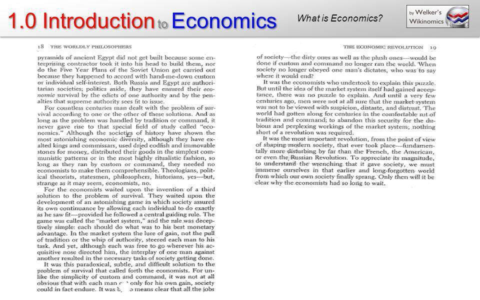 1.0 Introduction to Economics What is Economics?