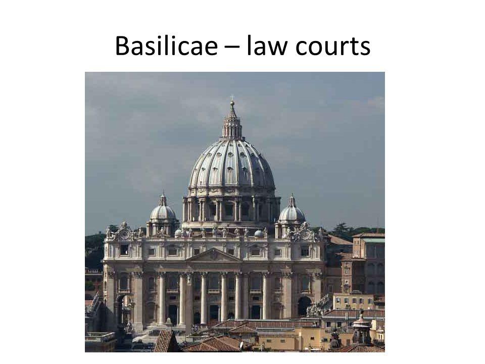 Basilicae – law courts