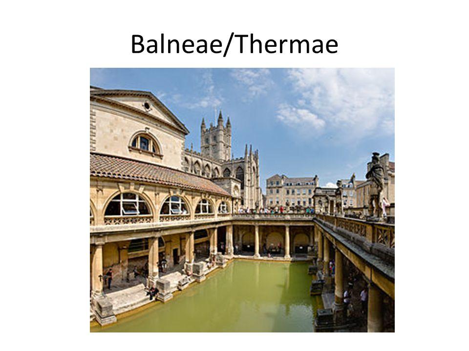 Balneae/Thermae