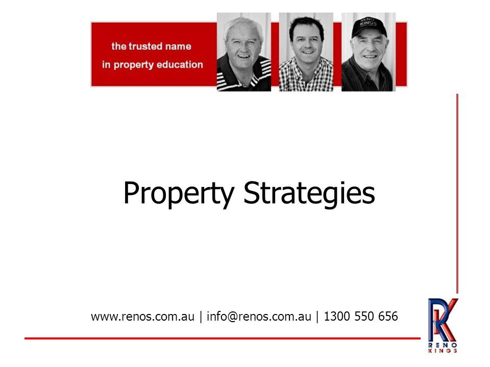 Property Strategies www.renos.com.au | info@renos.com.au | 1300 550 656