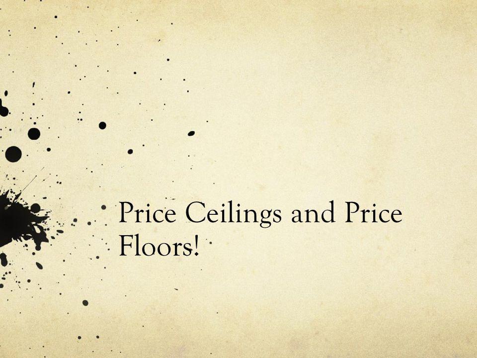 Then … Price ceiling Demand S1S1 Price of Gasoline Quantity ofGasoline S2S2 2.