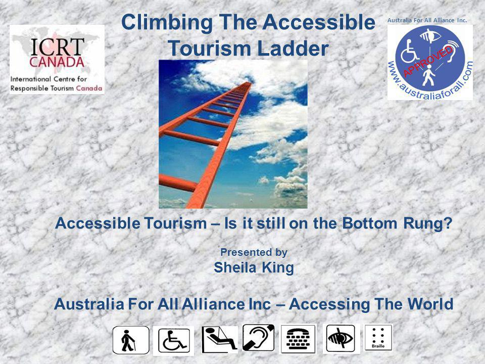 Accessible Tourism – Is it still on the Bottom Rung.