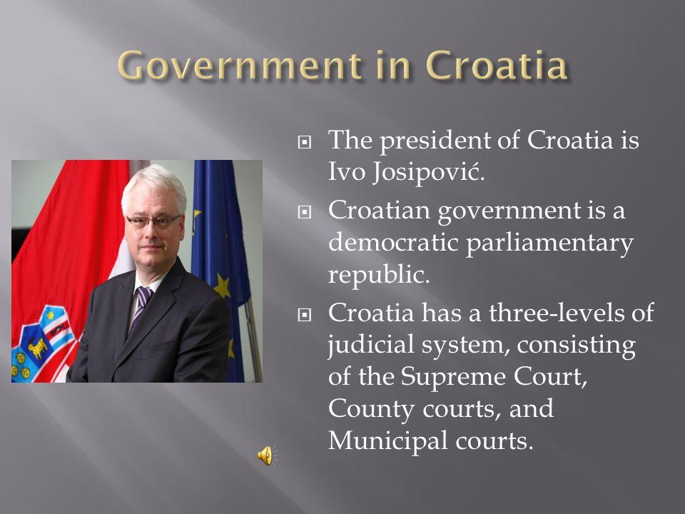 The president of Croatia is Ivo Josipović.