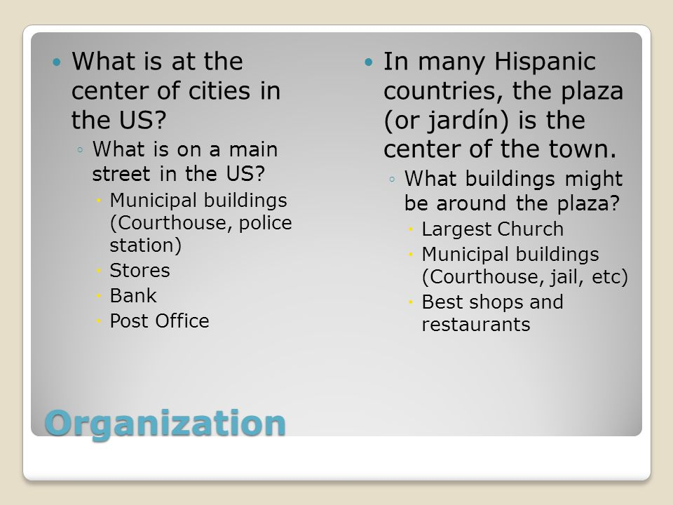Organization What is at the center of cities in the US.