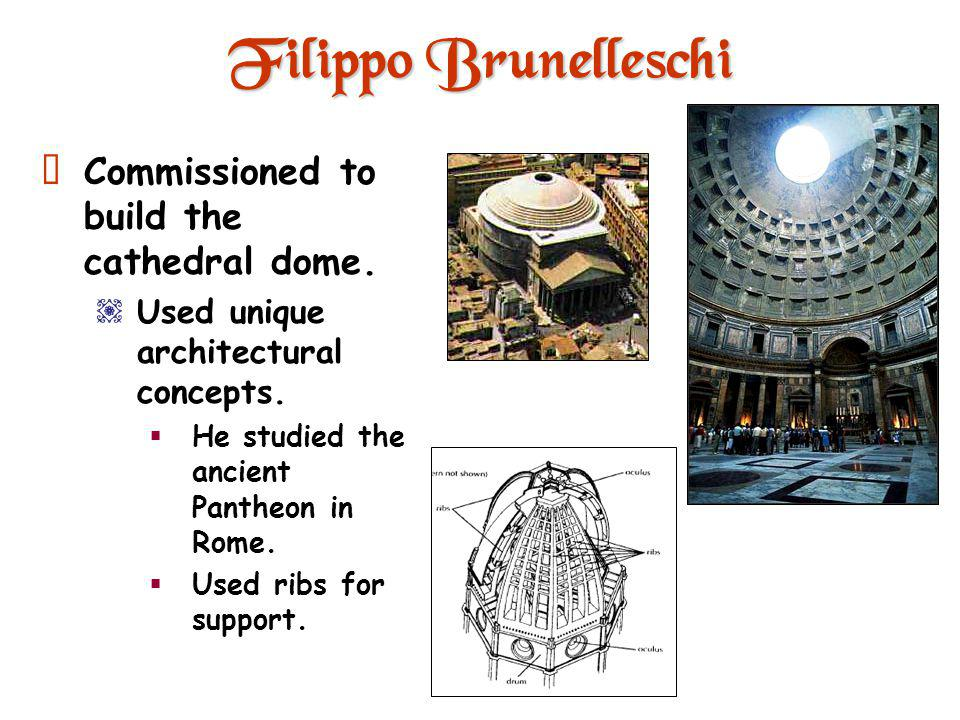 Filippo Brunelleschi 1377 - 1436 Architect Cuppolo of St. Maria del Fiore