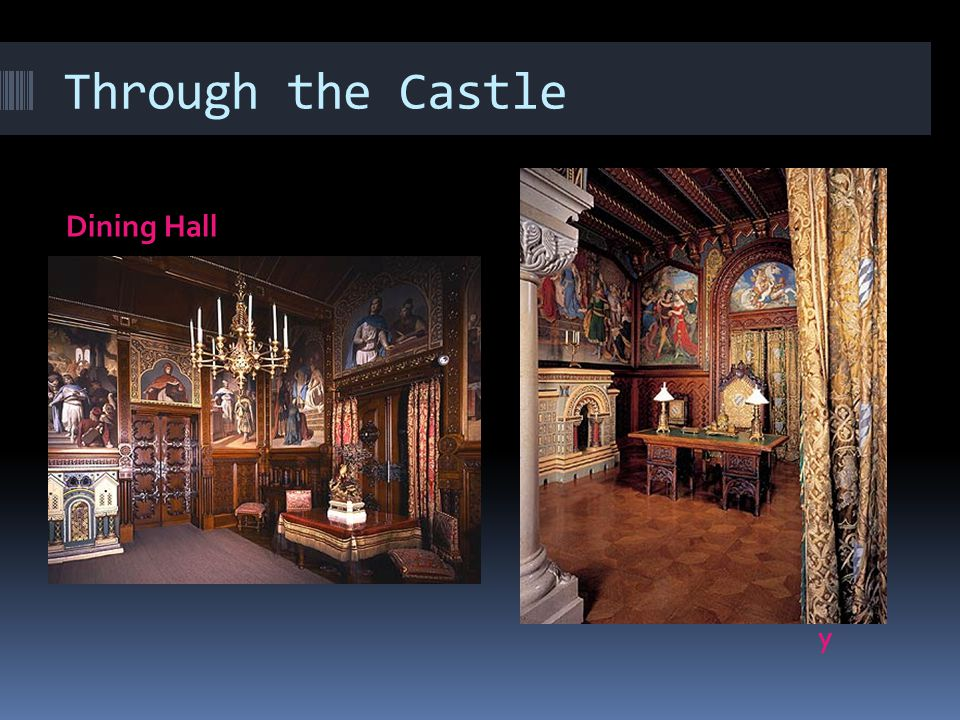 Through the Castle Dining Hall Stud y