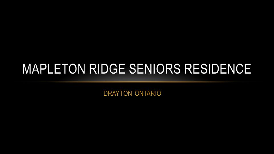 DRAYTON ONTARIO MAPLETON RIDGE SENIORS RESIDENCE