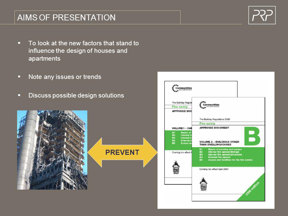 AIMS OF PRESENTATION To look at the new factors that stand to influence the design of houses and apartments Note any issues or trends Discuss possible