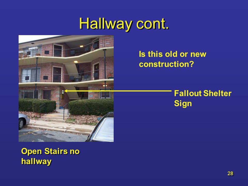 27 Hallway cont. Court Yard Style
