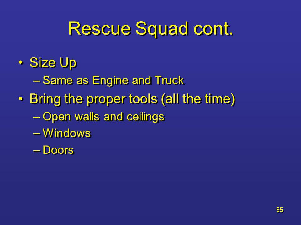 54 Rescue Squad Unit placement –Does it need to be up front.