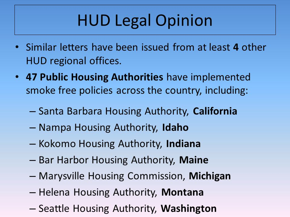 Similar letters have been issued from at least 4 other HUD regional offices.
