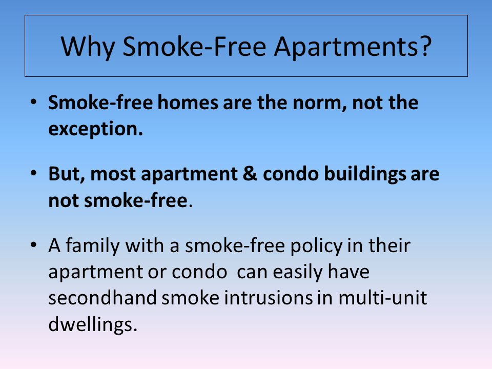 Implementation Survey resident to see how they feel about a smoking rule change.