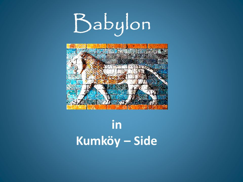 in Kumköy – Side Babylon