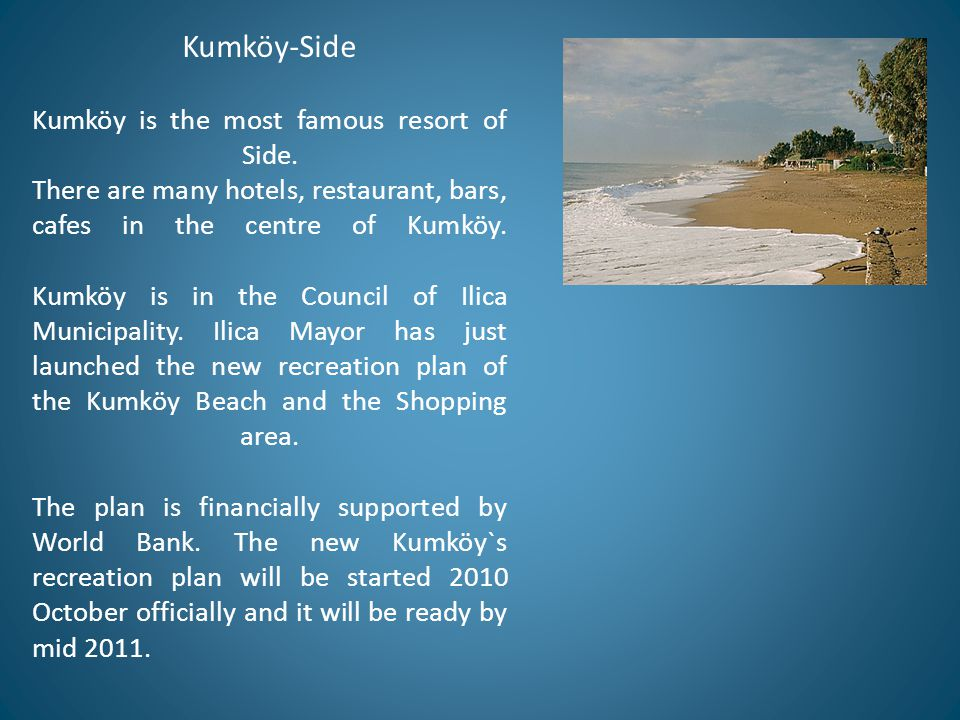 Kumköy-Side Kumköy is the most famous resort of Side.