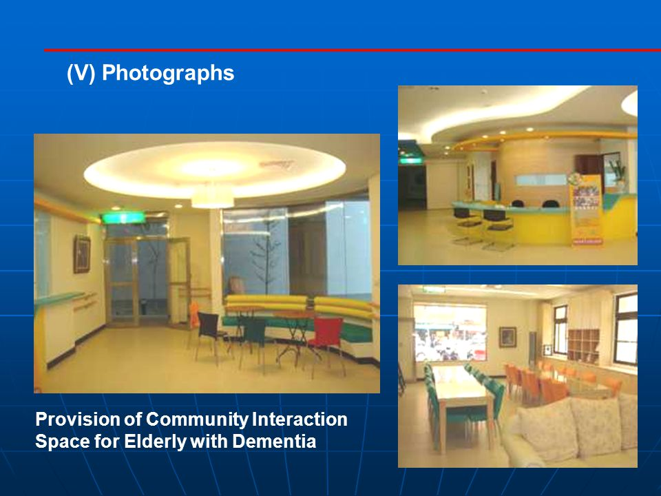 Provision of Community Interaction Space for Elderly with Dementia (V) Photographs