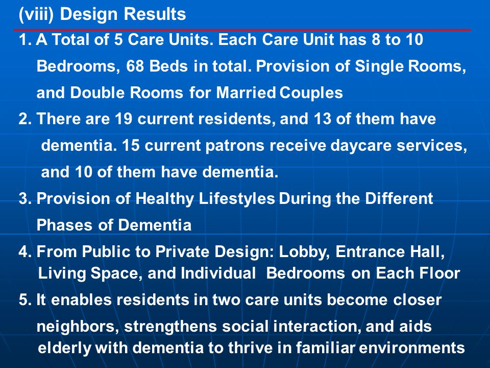 (viii) Design Results 1. A Total of 5 Care Units.