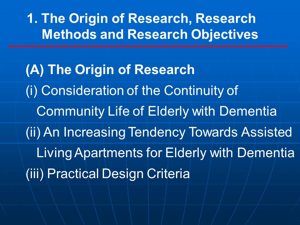 1. The Origin of Research, Research Methods and Research Objectives (A) The Origin of Research (i) Consideration of the Continuity of Community Life o