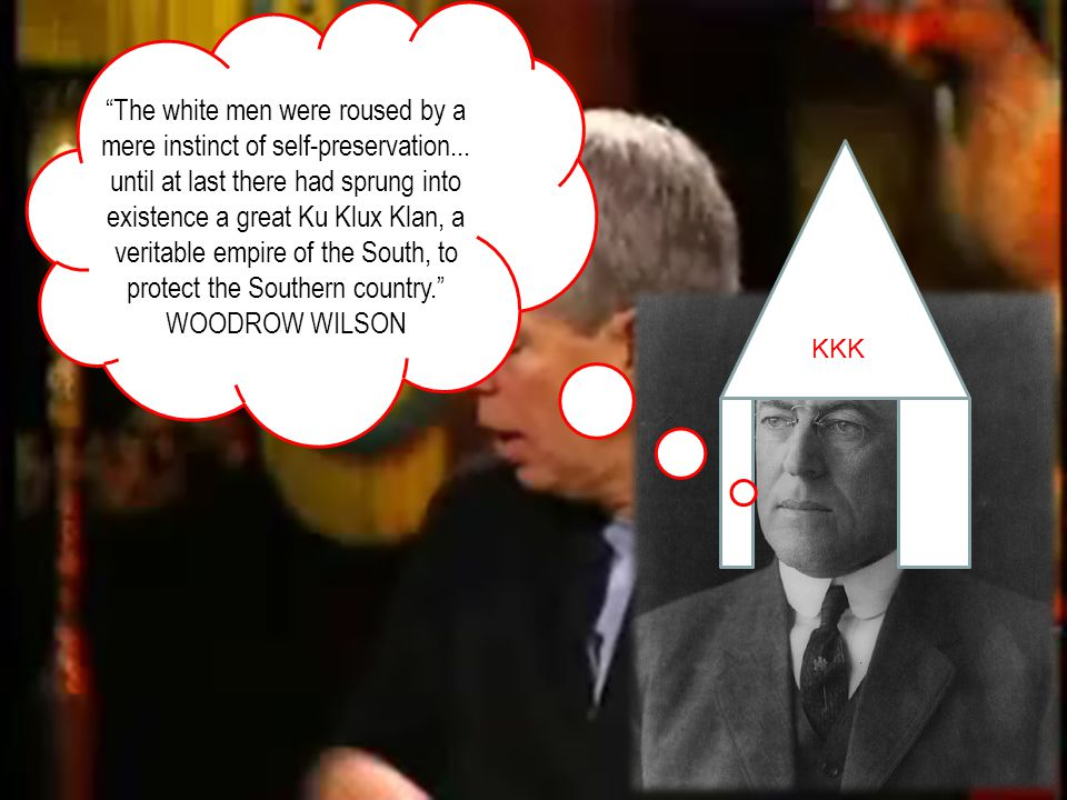 KKK The white men were roused by a mere instinct of self-preservation...