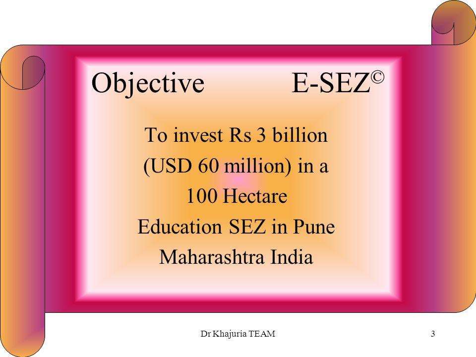 Dr Khajuria TEAM2 Vision E-SEZ © Transform Pune into Global Learning Platter of Education.