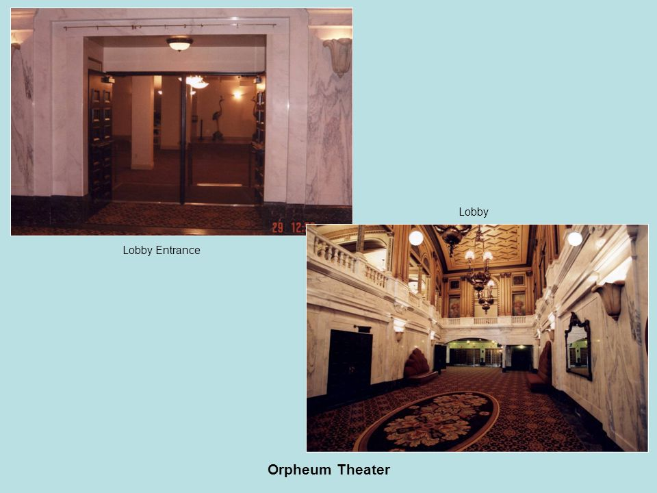 Orpheum Theater Lobby Entrance Lobby