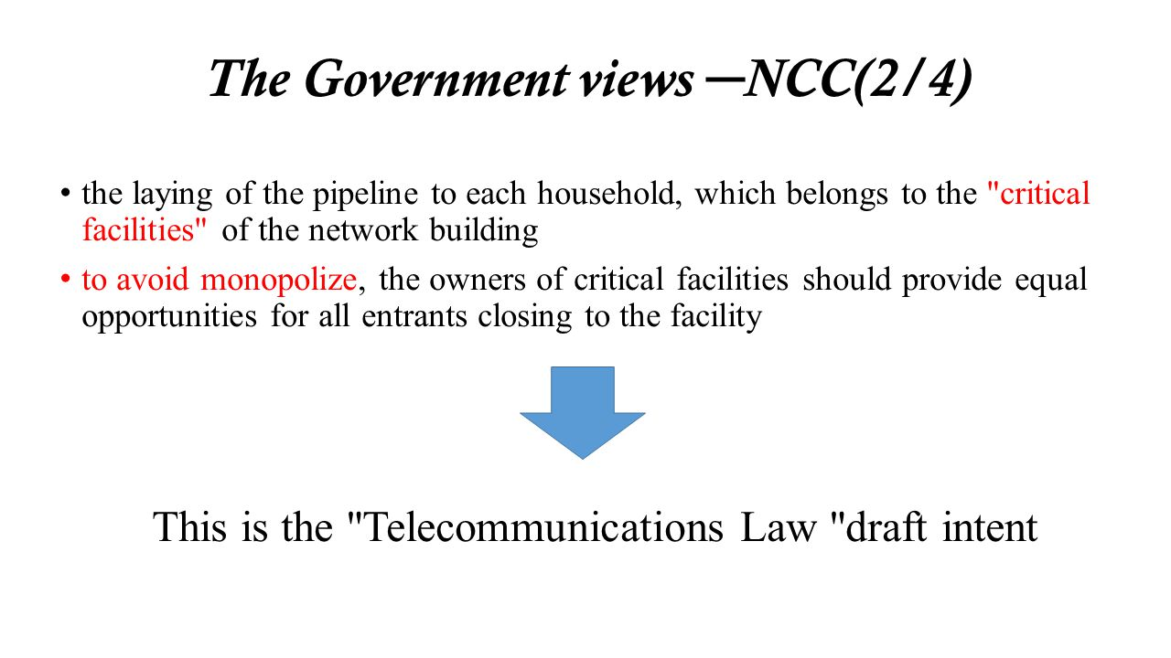 The Government views NCC(2/4) the laying of the pipeline to each household, which belongs to the