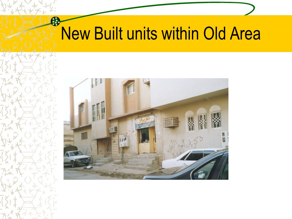 New Built units within Old Area