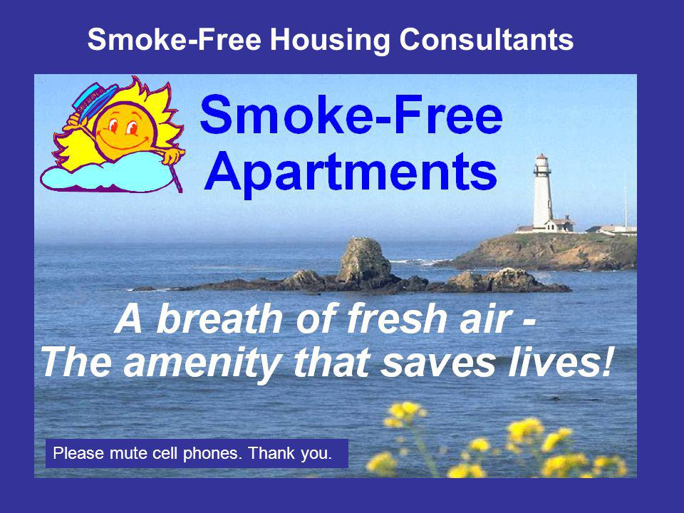 Smoke-Free Housing Consultants PROHIBITED CONDUCT.