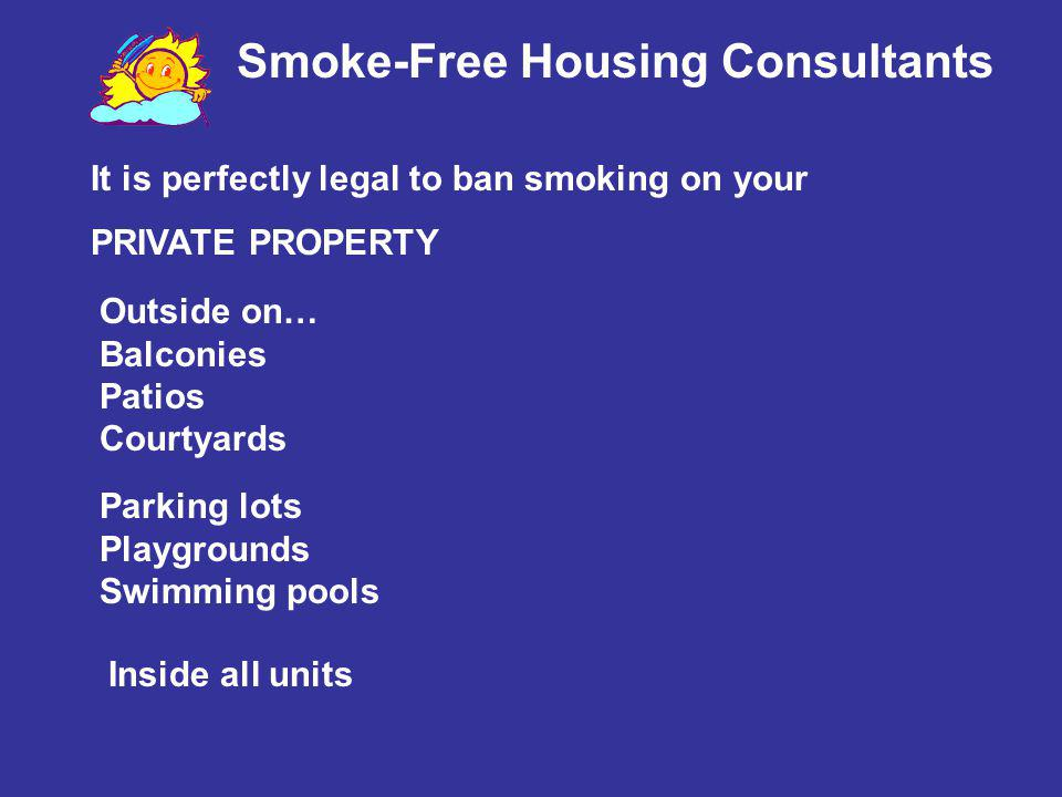 Smoke-Free Housing Consultants Do you have a pet policy?