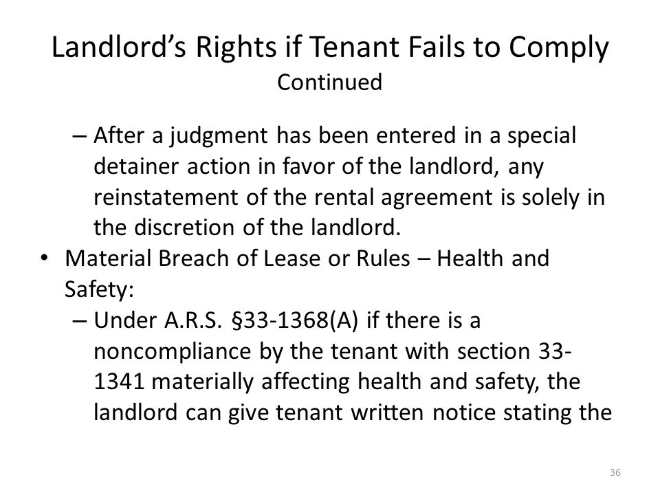 Landlords Rights if Tenant Fails to Comply Continued – After a judgment has been entered in a special detainer action in favor of the landlord, any re