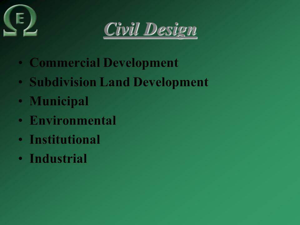 Civil Design Commercial Development Subdivision Land Development Municipal Environmental Institutional Industrial