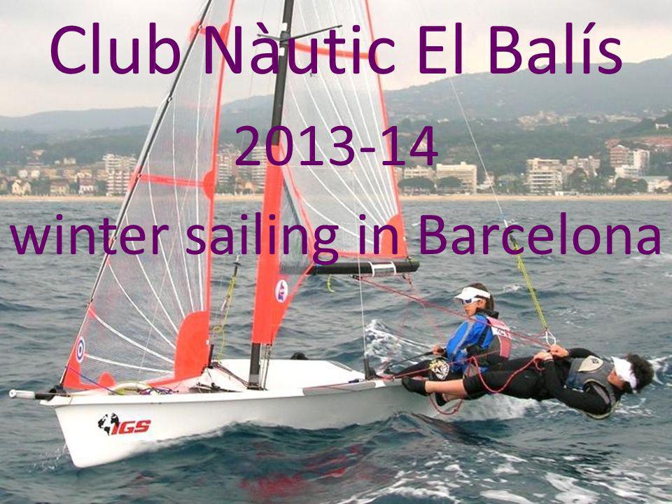 29er - 420 Club Nàutic El Balís 2013-14 winter sailing in Barcelona
