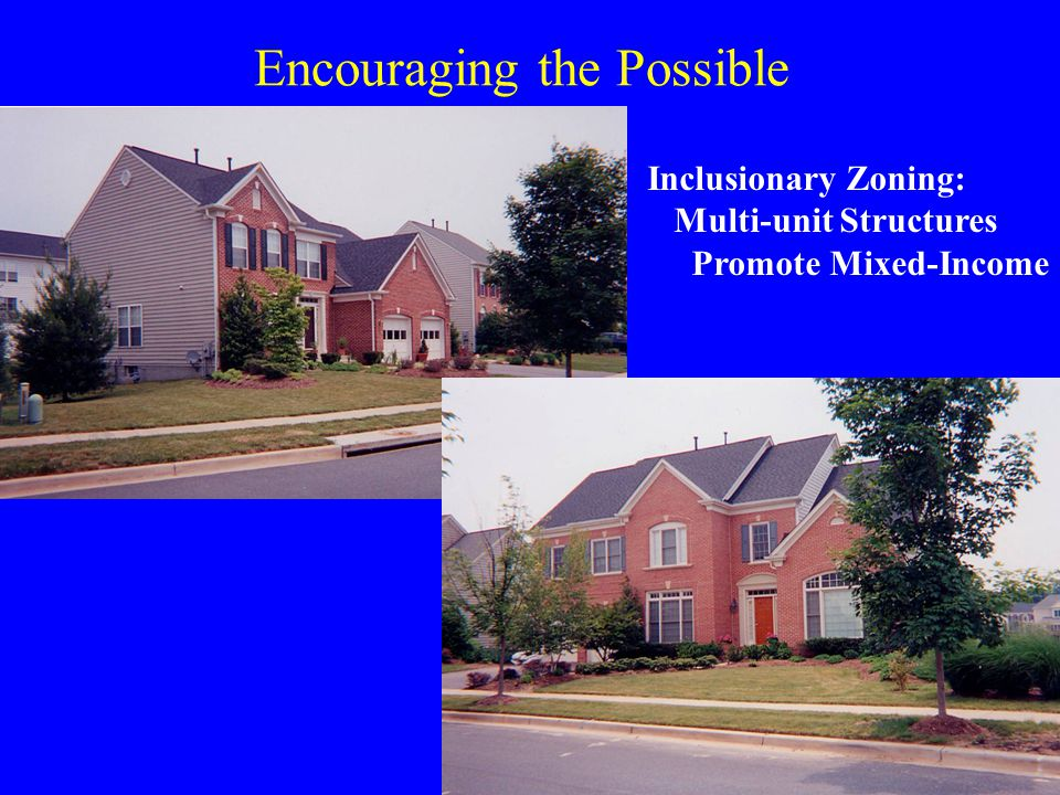 Encouraging the Possible Inclusionary Zoning: Multi-unit Structures Promote Mixed-Income