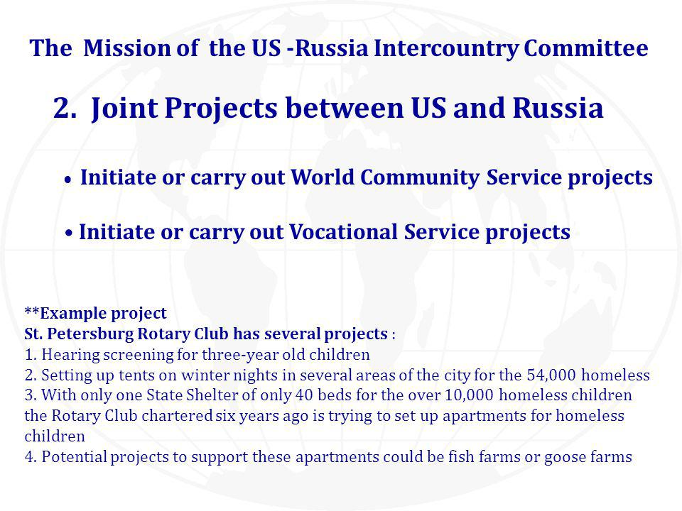 The Mission of the US -Russia Intercountry Committee 2.