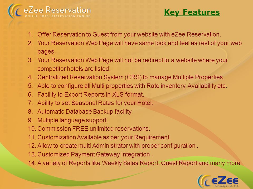 eZee Reservation on Hotel Website The crossing point of eZee Reservation is that it can fit into any website with an exact appearance as similar as your existing website.