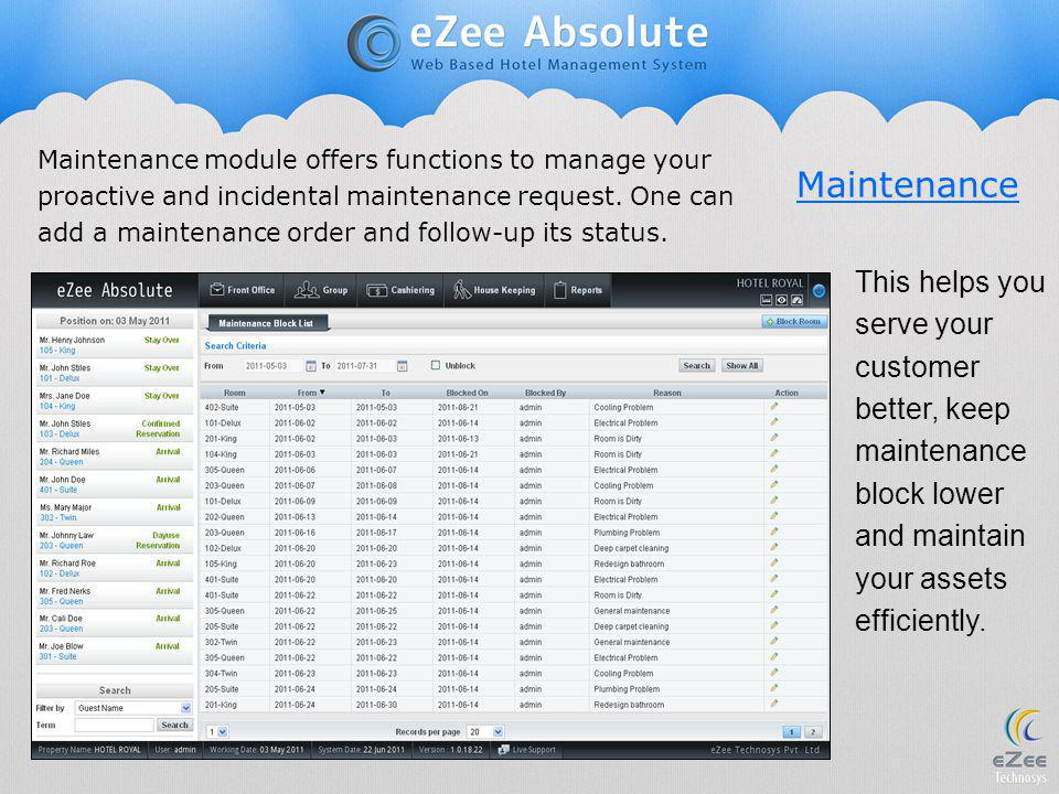 Maintenance Maintenance module offers functions to manage your proactive and incidental maintenance request. One can add a maintenance order and follo
