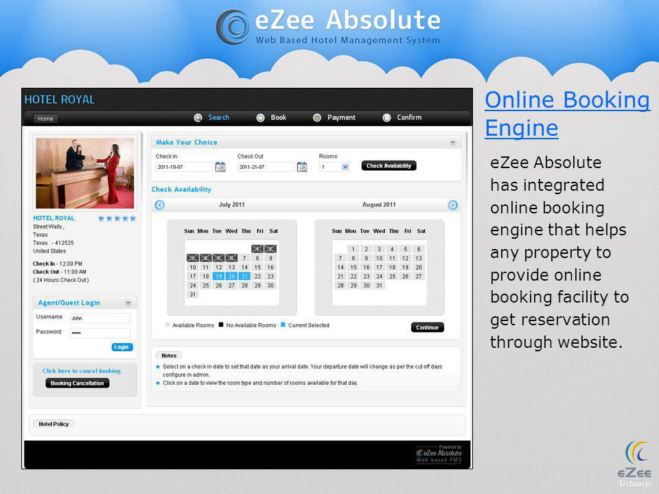 Online Booking Engine eZee Absolute has integrated online booking engine that helps any property to provide online booking facility to get reservation