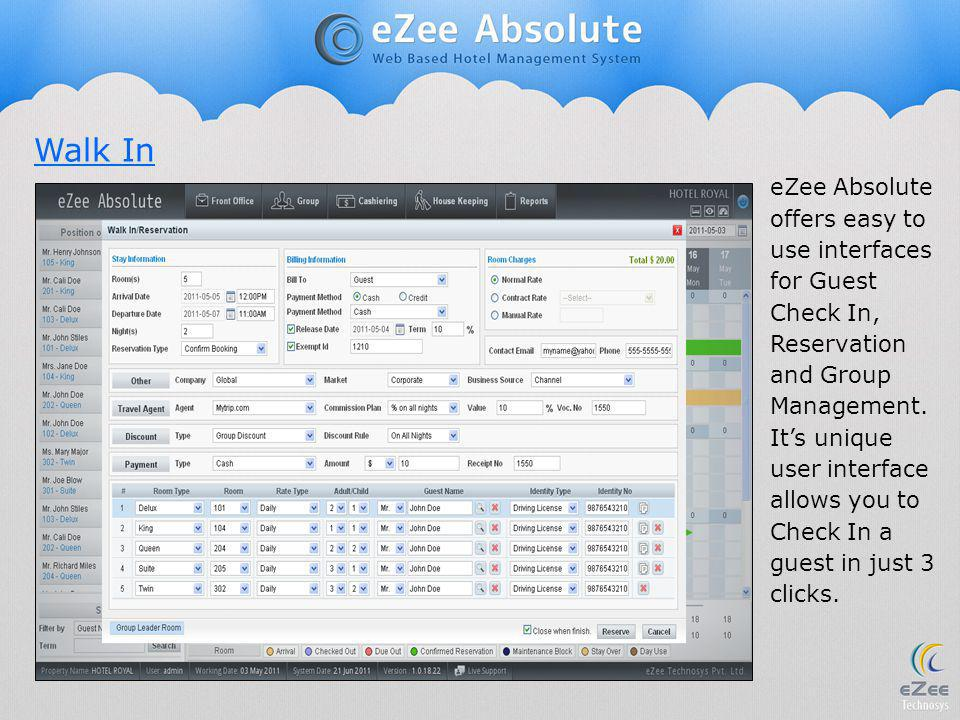 eZee Absolute offers easy to use interfaces for Guest Check In, Reservation and Group Management. Its unique user interface allows you to Check In a g