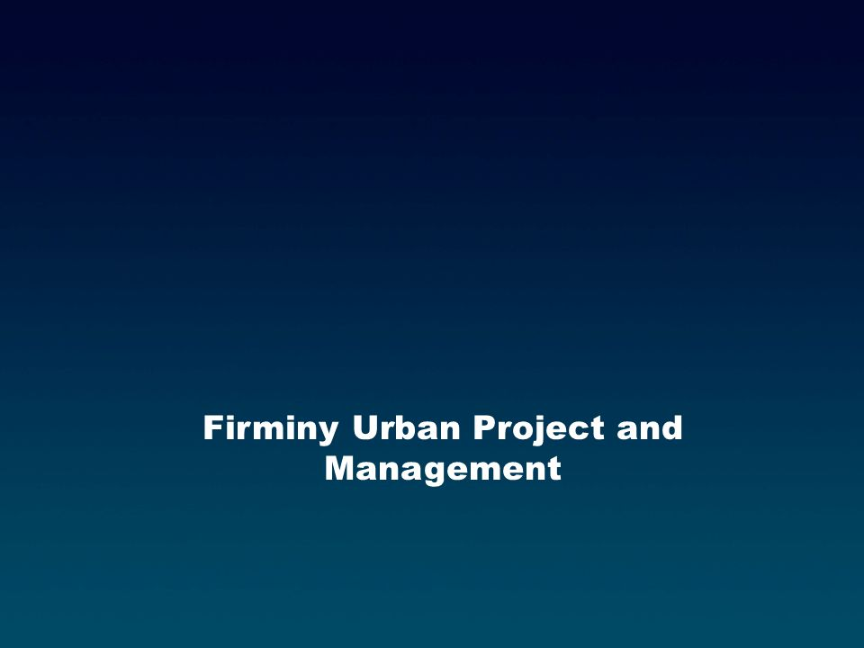 Firminy Urban Project and Management