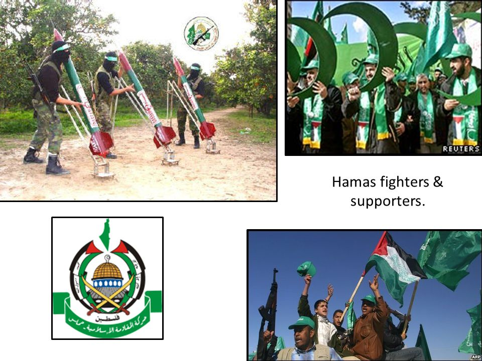 Hamas fighters & supporters.