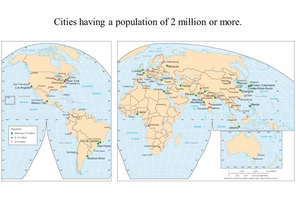 Cities having a population of 2 million or more.