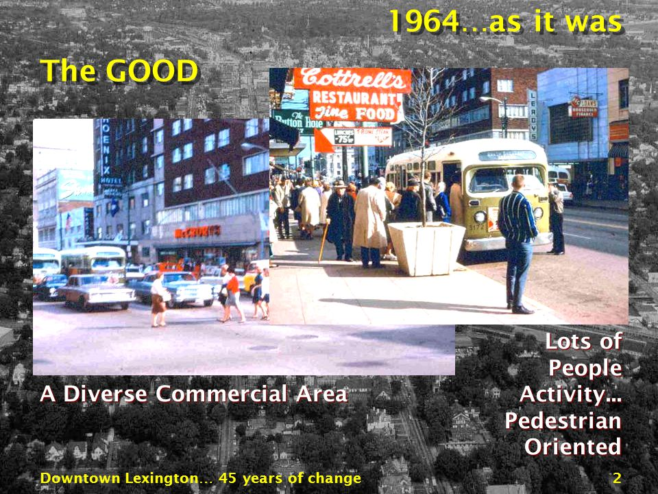 Downtown Lexington… 45 years of change22 Demolition 1968 – The Beginning