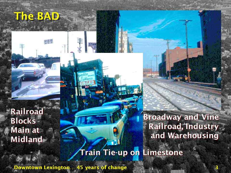 Downtown Lexington… 45 years of change13 Proposed Street Plan Expressway SecondSecond BroadwayBroadway RoseRose Downtown Expressway Second Street Parkway Main Street 2-way Vine/High One-way Pair