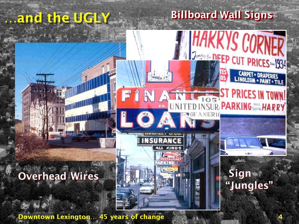 Downtown Lexington… 45 years of change34 Phoenix Park Financial Center Fountains Triangle Park